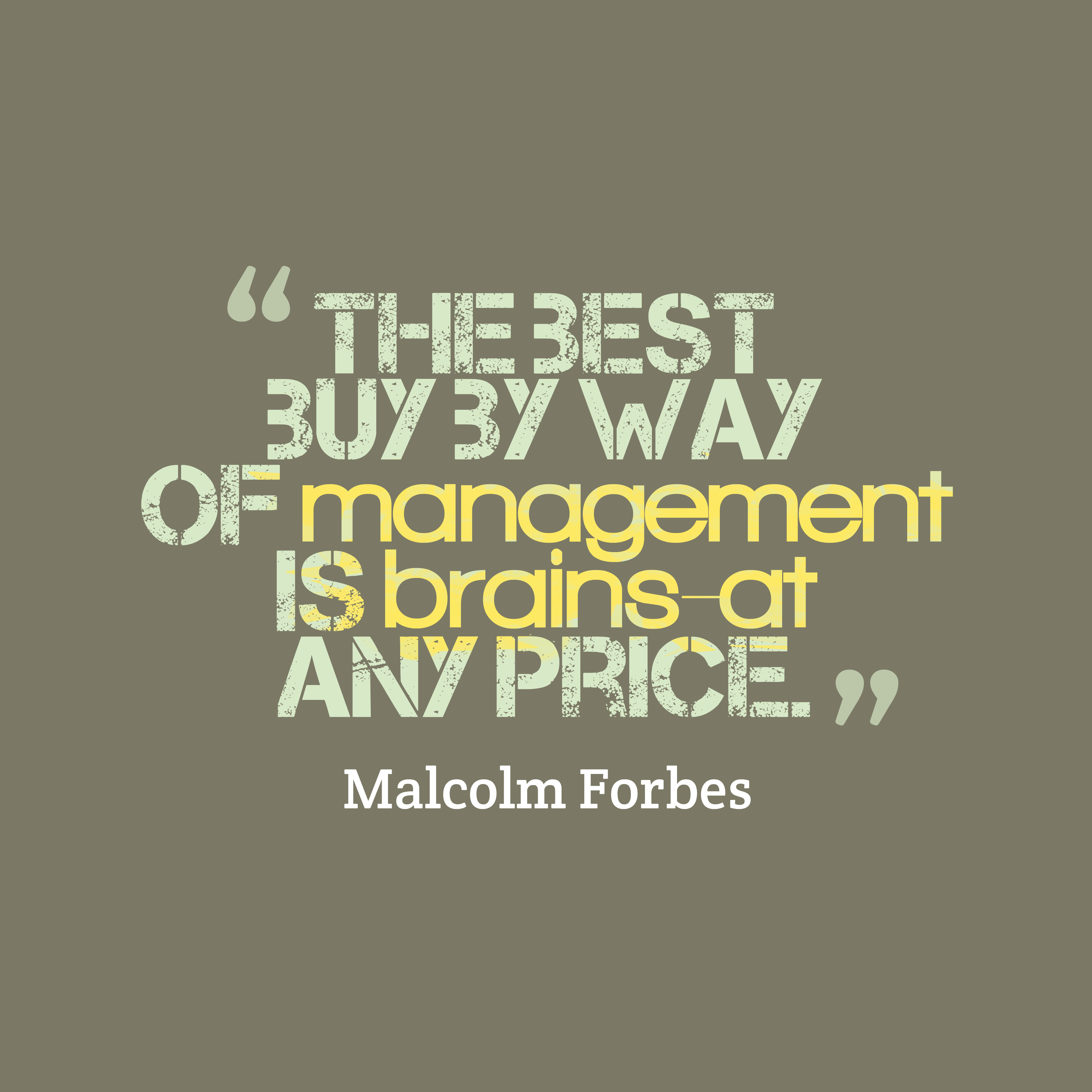 https://quotescover.com/wp-content/uploads/The-best-buy-by-way__quotes-by-Malcolm-Forbes-45.png
