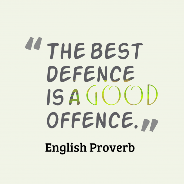 English Proverb About Defence