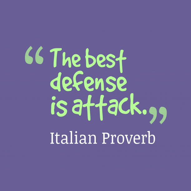 Italian proverb about defense.