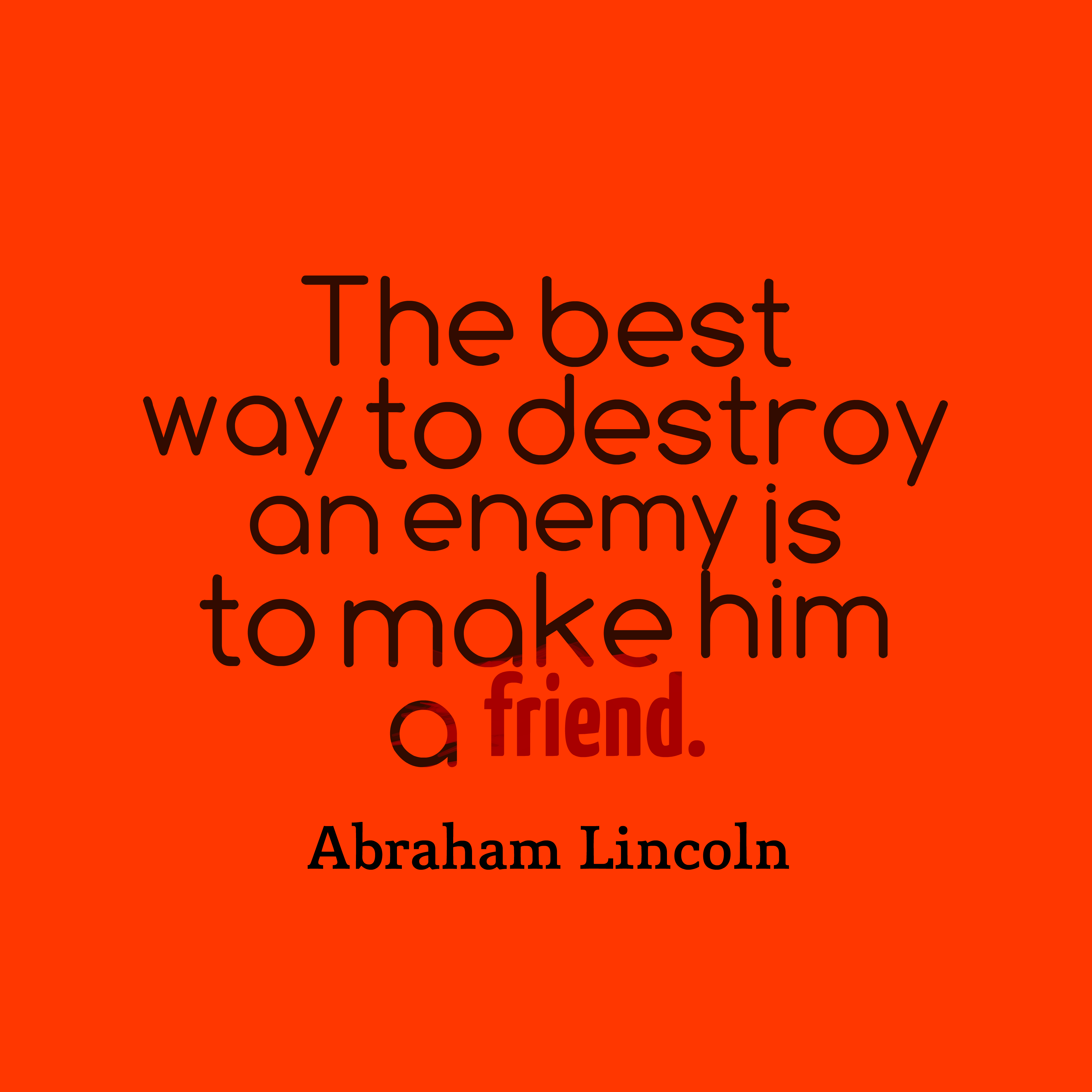 Abraham Lincoln Quote About Enemy