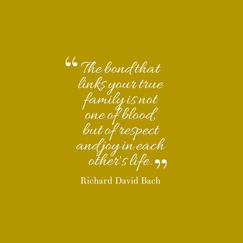 Richard David Bach quote about family.