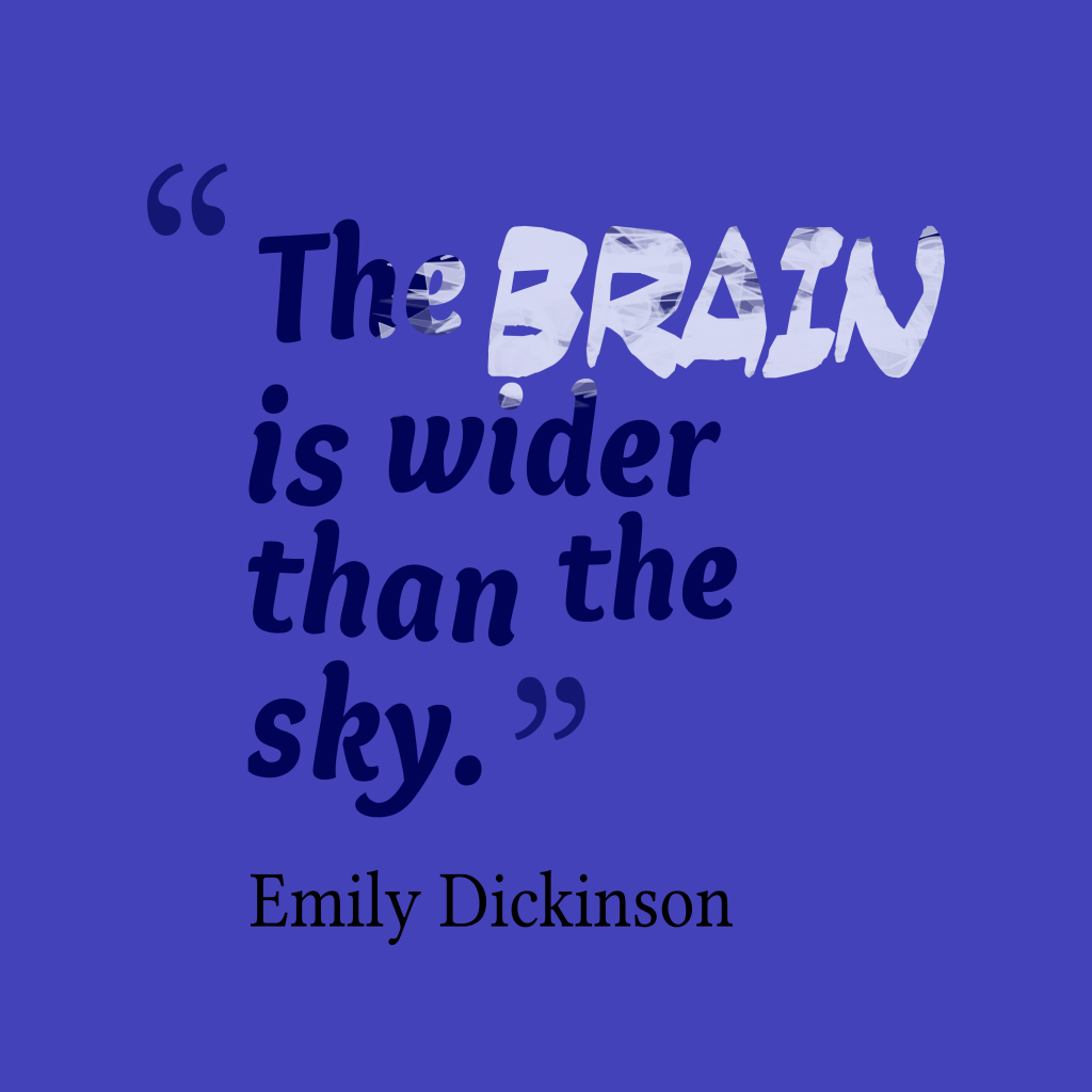 Emily Dickinsonquote about brain.