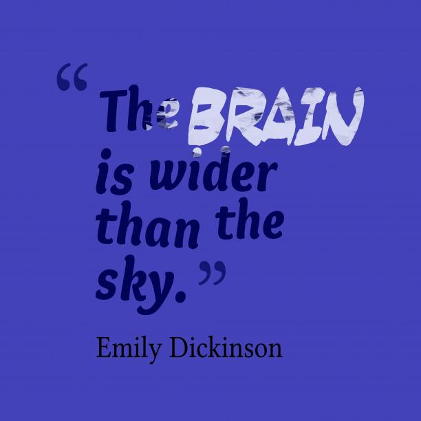 Emily Dickinson quote about brain.
