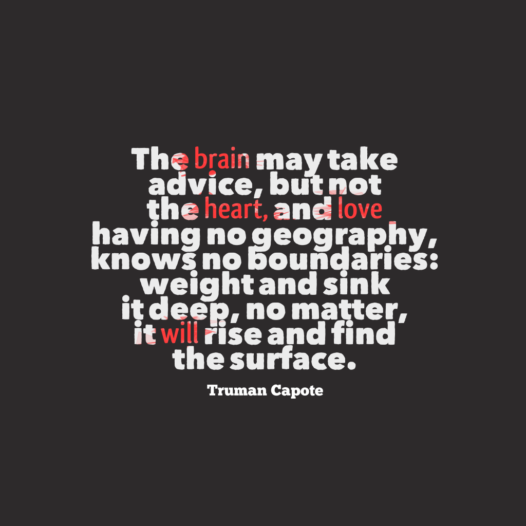 Truman Capote quote about love.