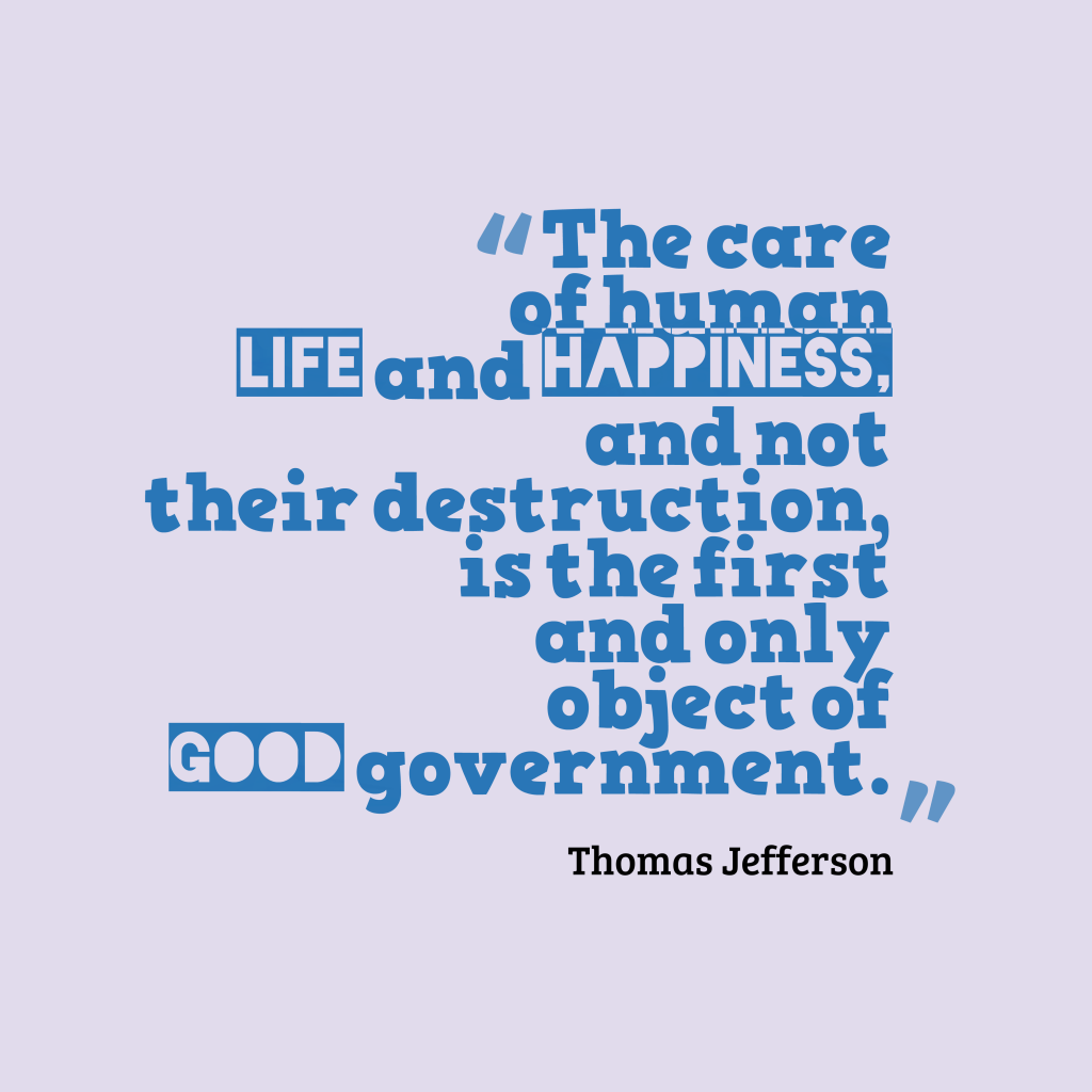 Thomas Jefferson quote about government.