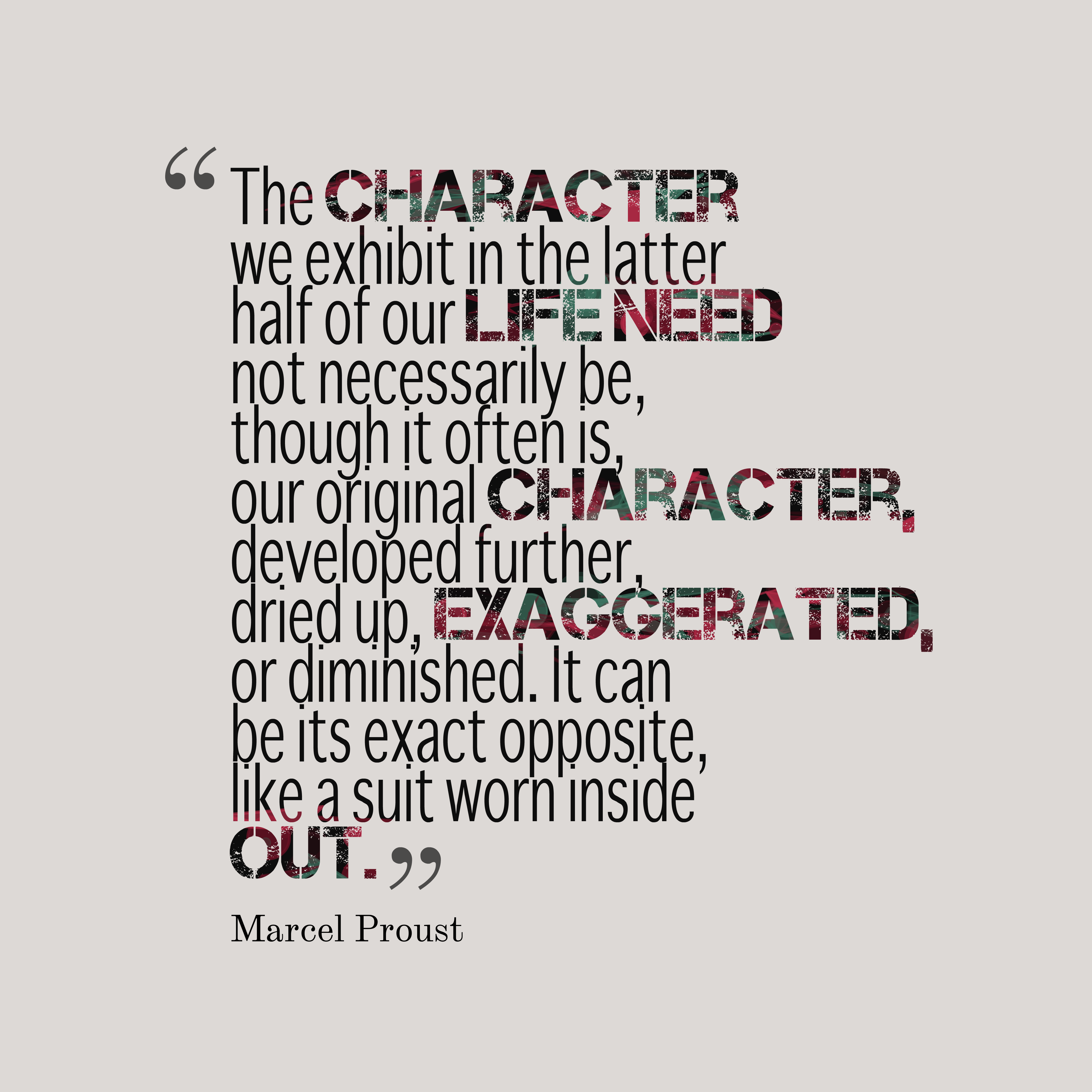 Character Quotes: Marcel Proust Quote About Character