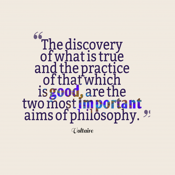 Voltaire quote about philosophy.