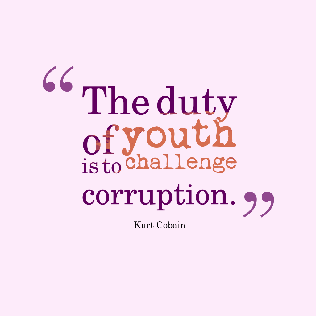 Quotes About Corruption: Picture » Kurt Cobain Quote About Corruption