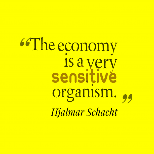 Hjalmar Schacht quote about economy.