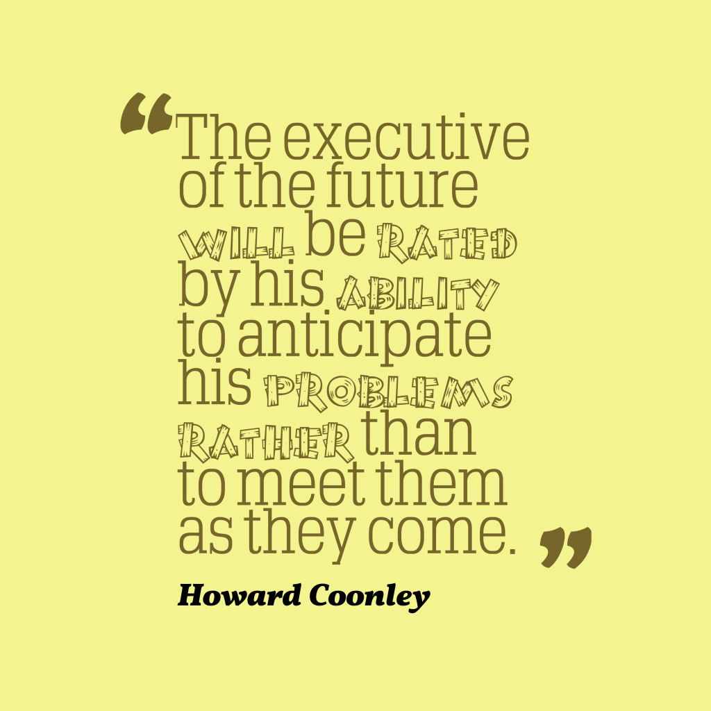 Howard Coonley quote about planning.