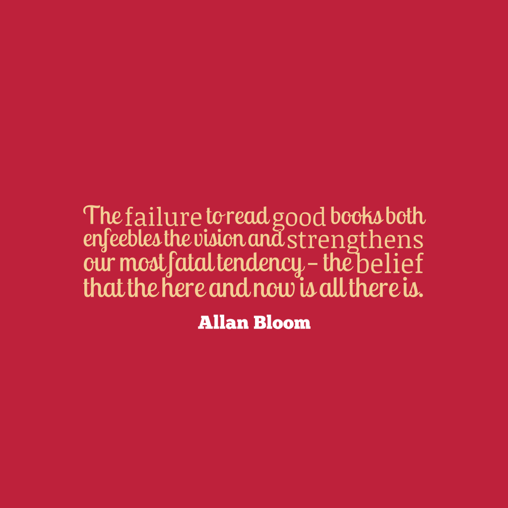 Allan Bloom quote about learning.