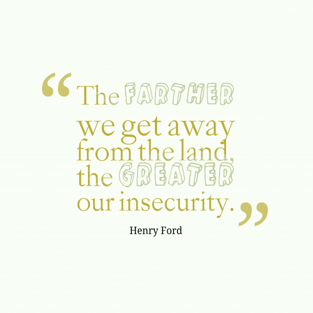 Henry Ford quote about security.