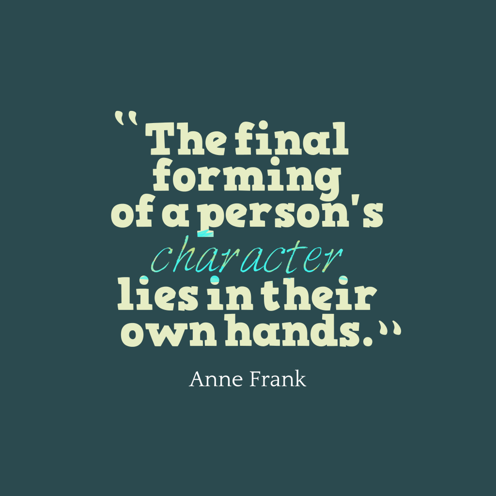 Anne Frank quote about responsibility.
