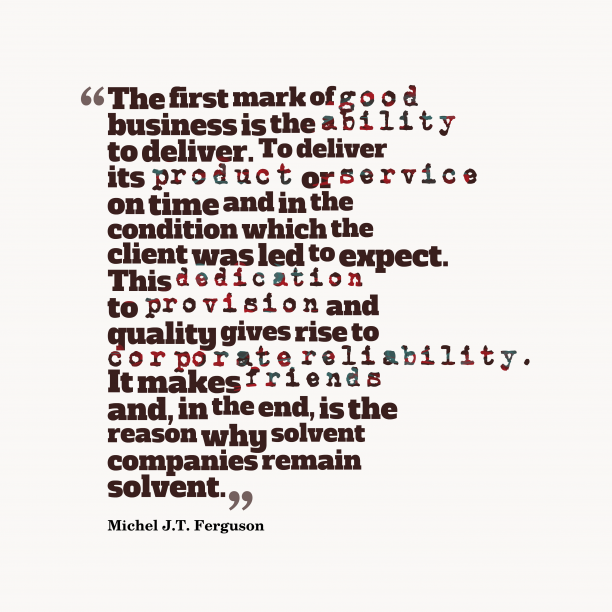 Michel J.T. Ferguson quote about business.