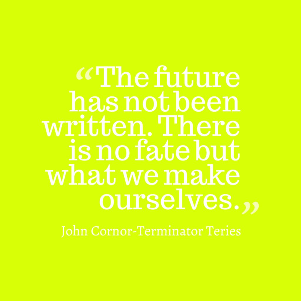 John Cornor quote about future.