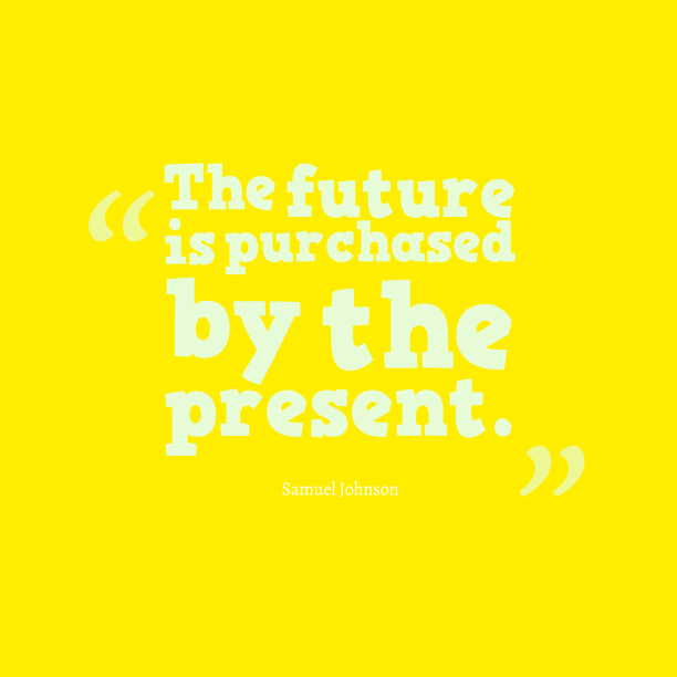 Samuel Johnson quote about future.