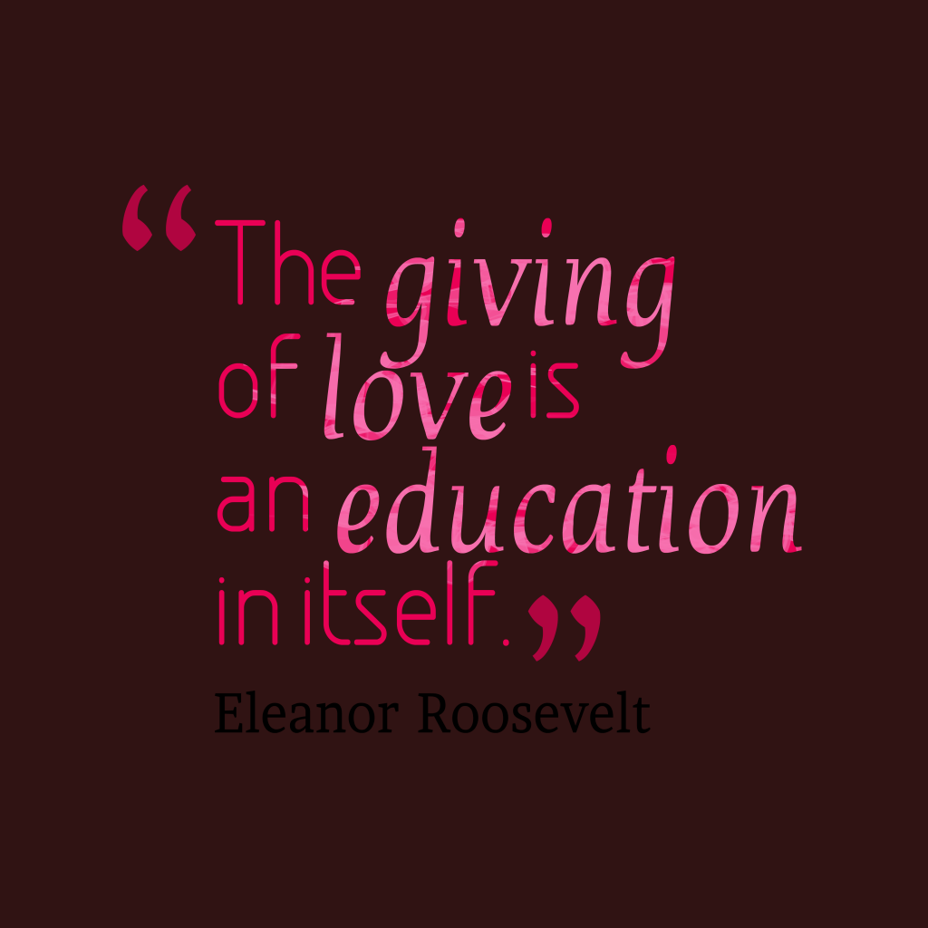 Giving Love Quotes: Picture Eleanor Roosevelt Quote About Love.