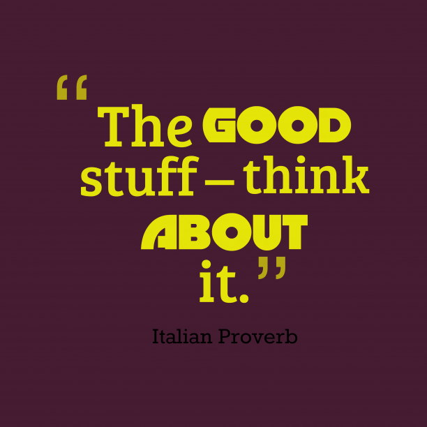 Italian proverb about costs.