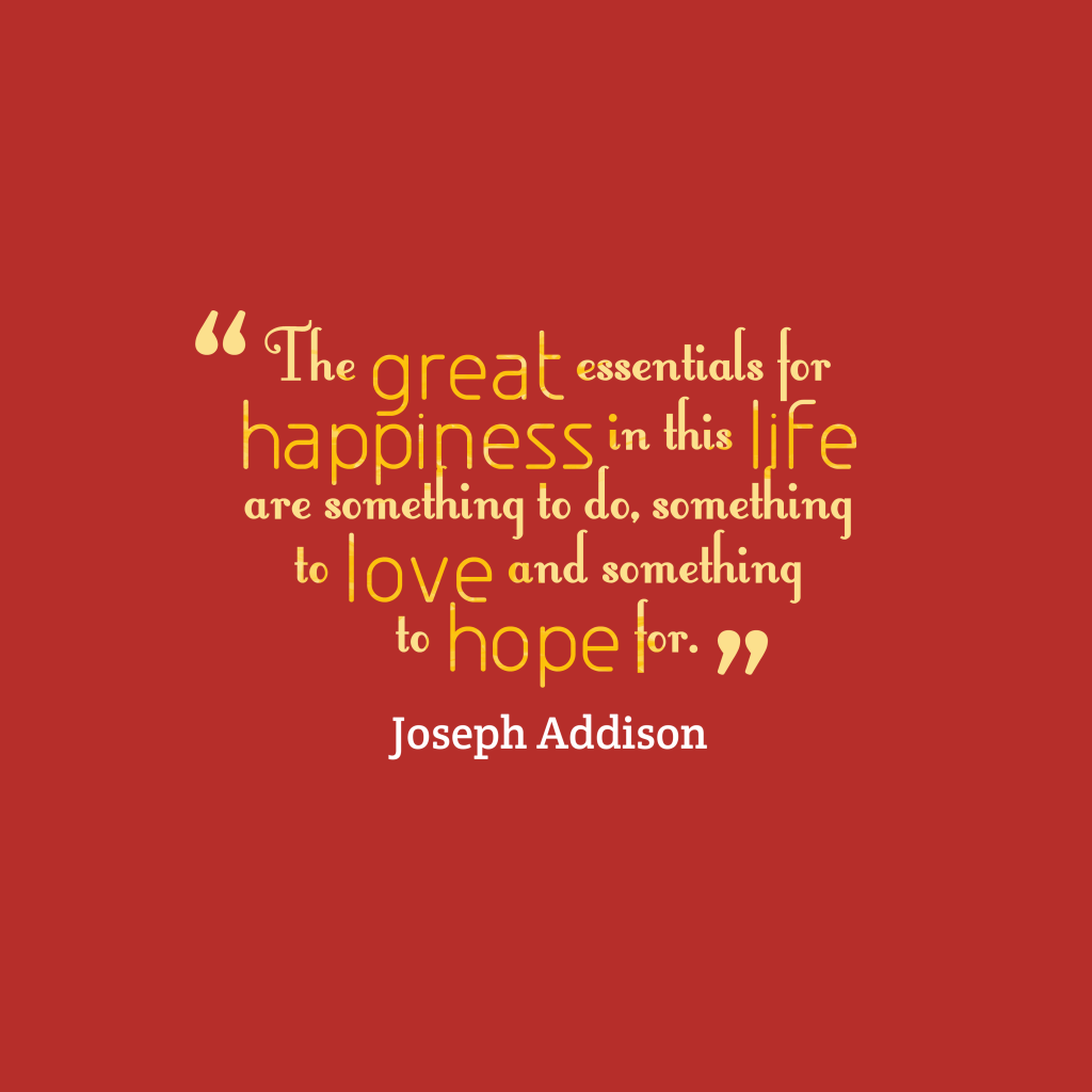 Joseph Addison quote about hope.