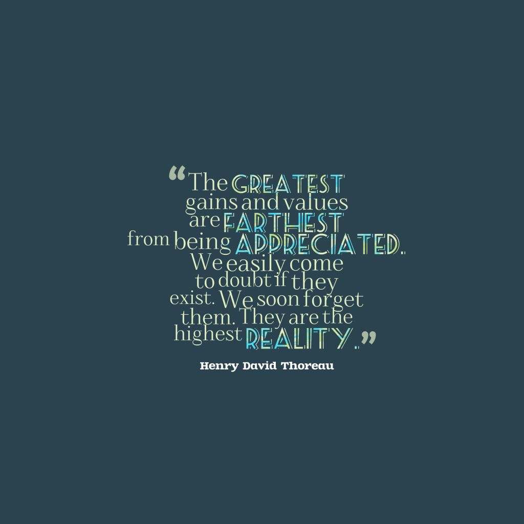 Henry David Thoreau quote about values.