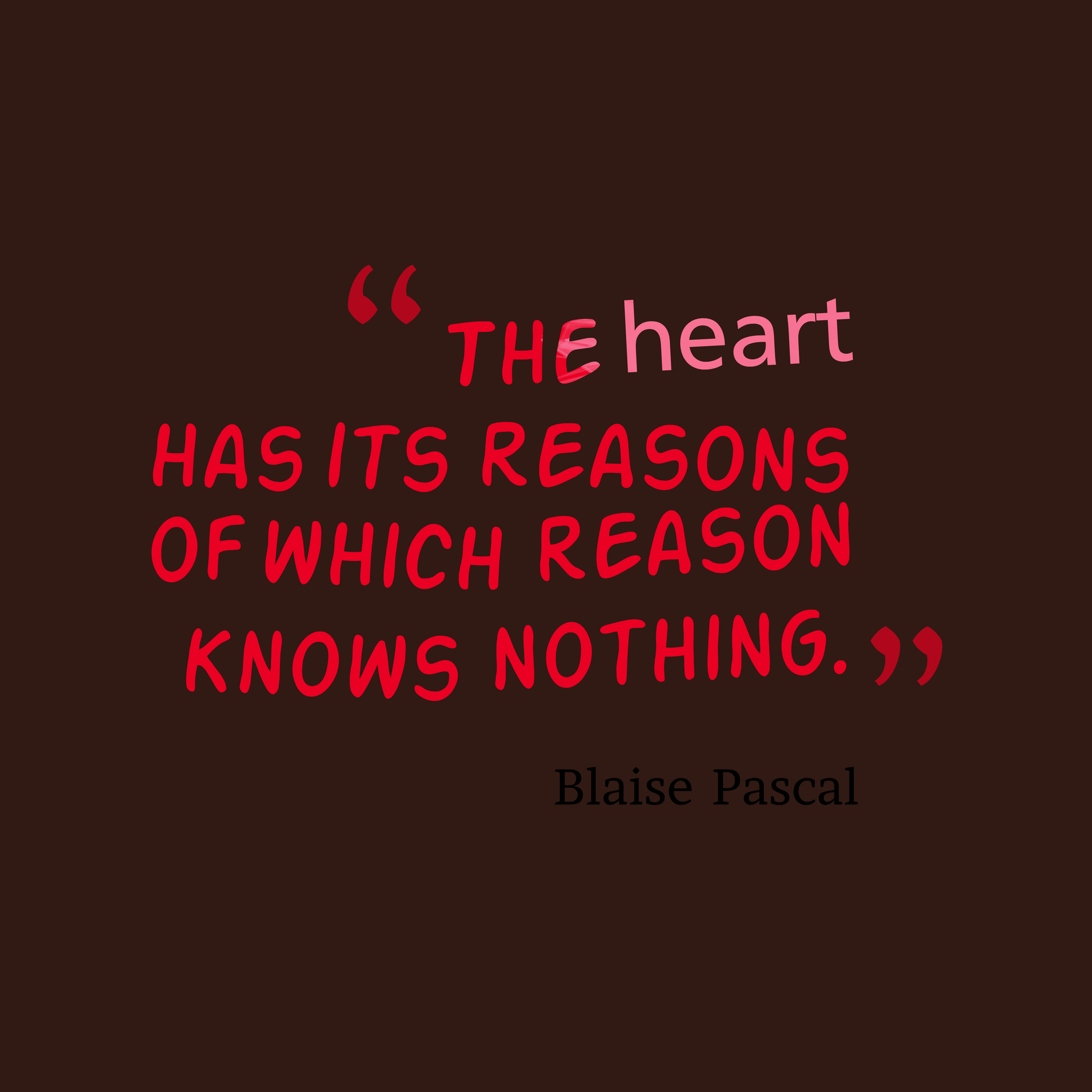 Picture Blaise Pascal quote about heart. | QuotesCover.com