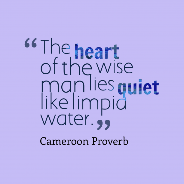 Cameroon wisdom quote about wisdom.