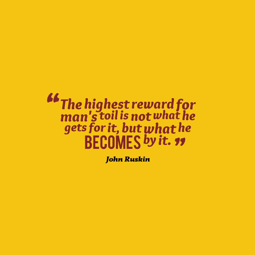 John Ruskin quote about work.