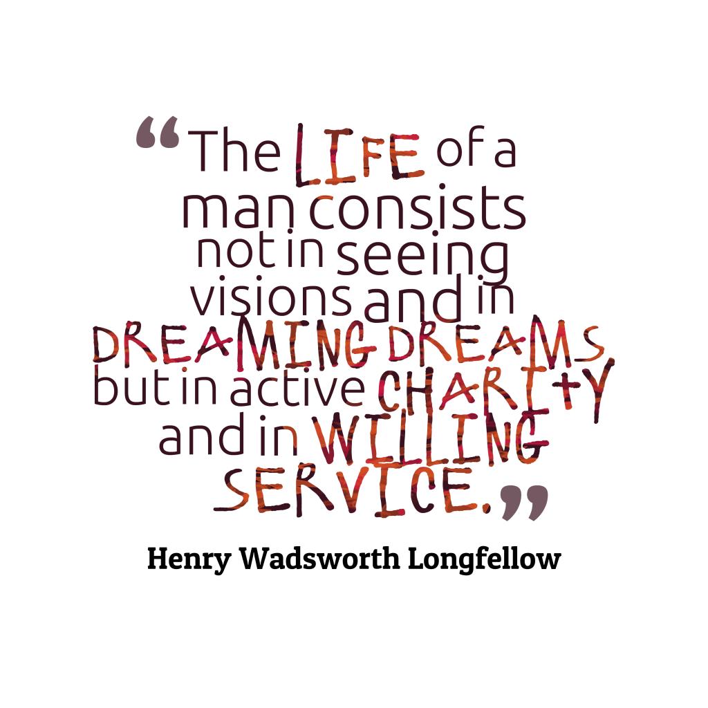 Henry Wadsworth Longfellow quote about service.