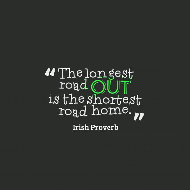 Irish wisdom about effort.
