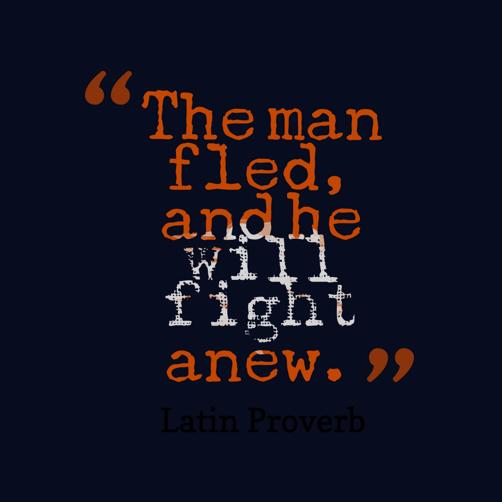 Latin proverb about fight.