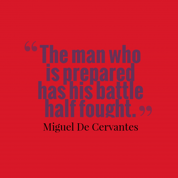 Miguel de Cervantes quote about planning.