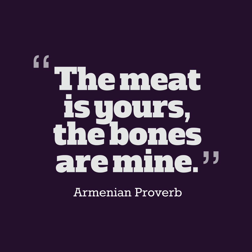 Armenian proverb about teach.