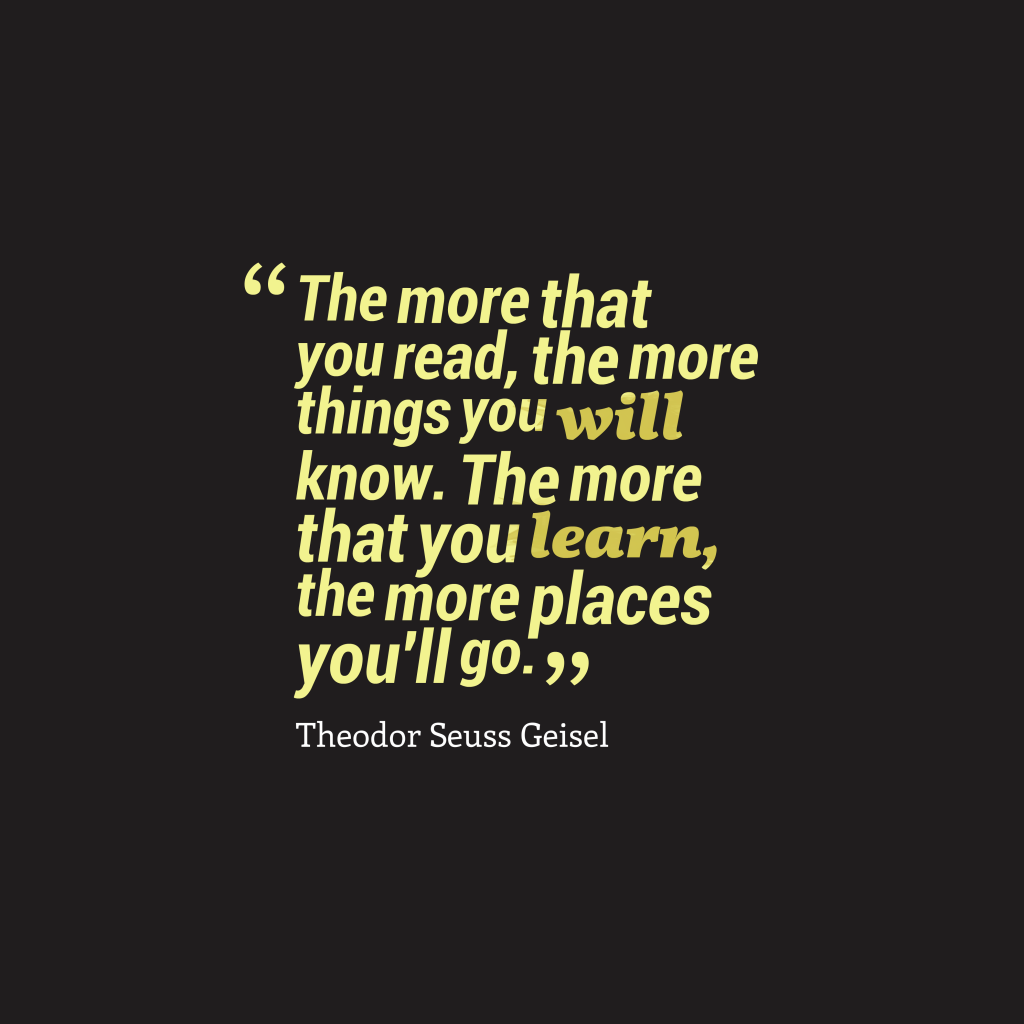 Theodor Seuss Geisel quote about literacy.