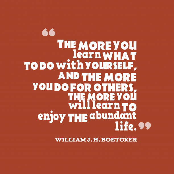 William J.H. Boetcker quote about service.