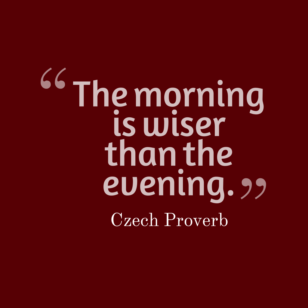 Czech proverb about day.