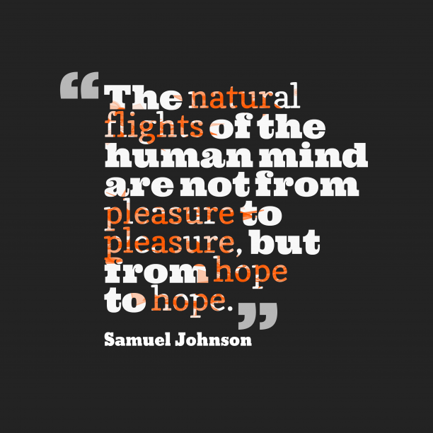 Samuel Johnson quote about hope.