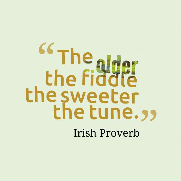 Irish wisdom about improve.