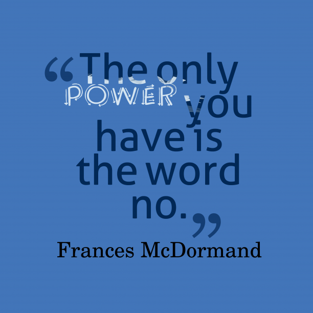 Frances McDormand quote about power.
