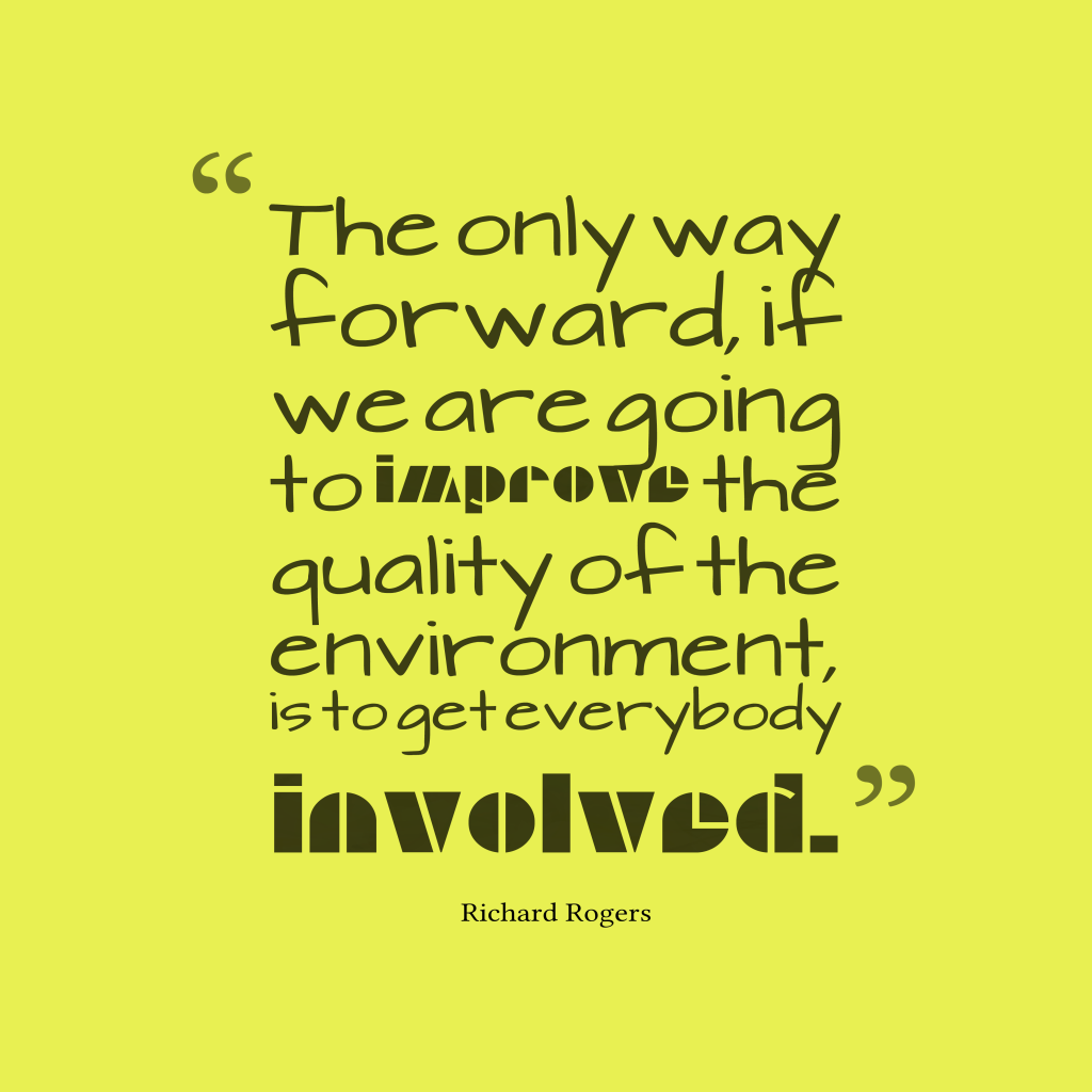 Richard Rogers quote about environment.