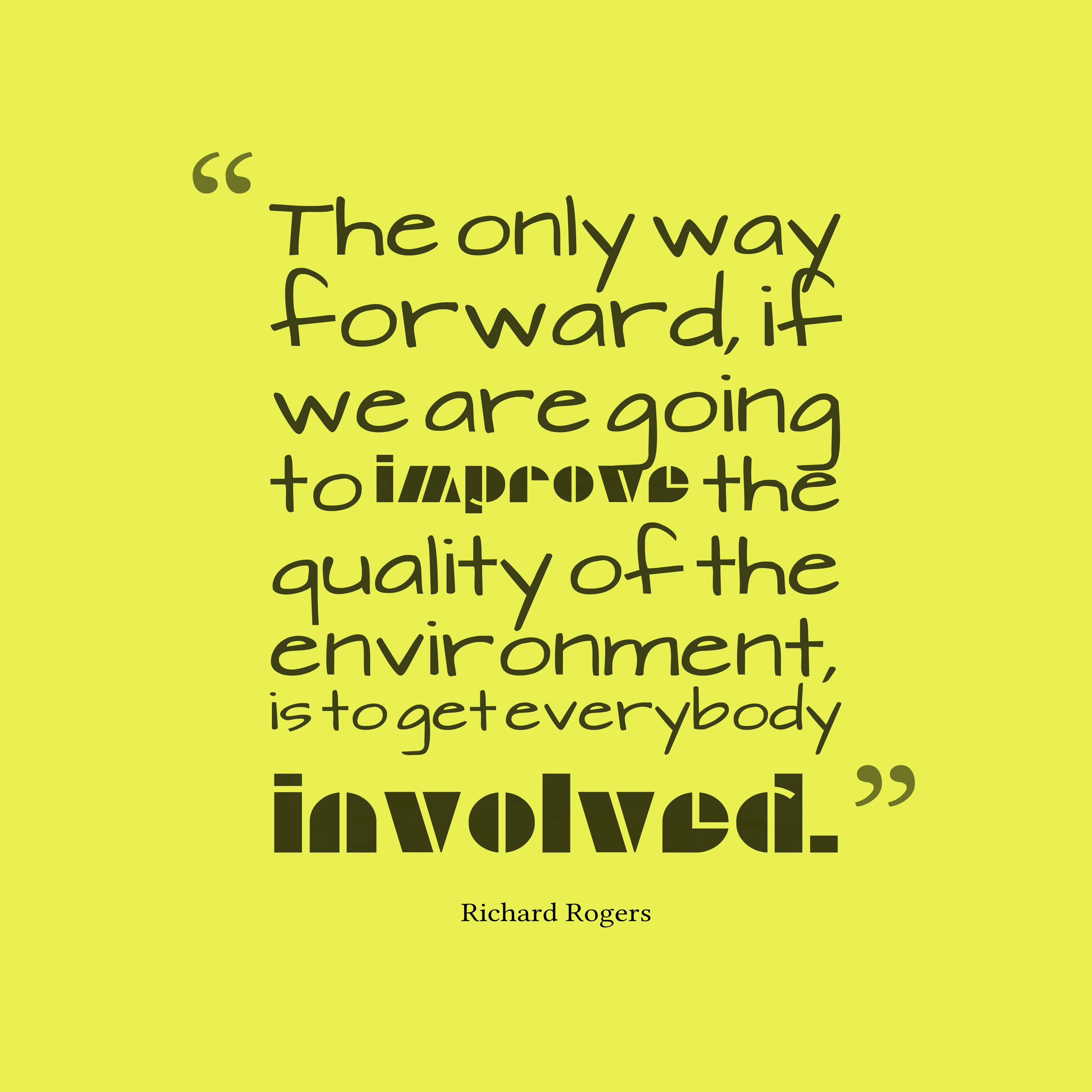 Picture Richard Rogers quote about environment ...