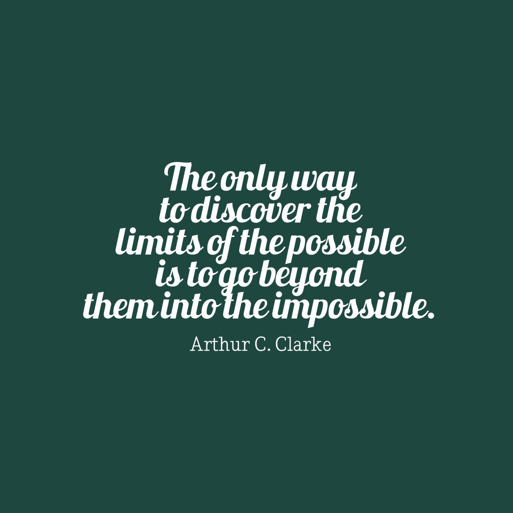 Arthur C. Clarke quote about vision.
