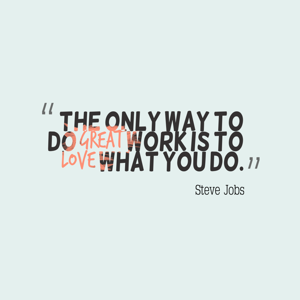 Steve Jobs quote about work.