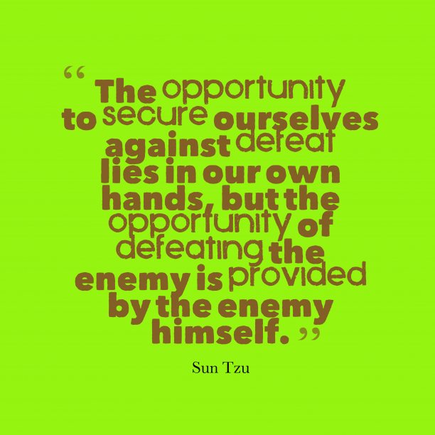 Best Sun Tzu Quotes: 146 Best Against Quotes Images