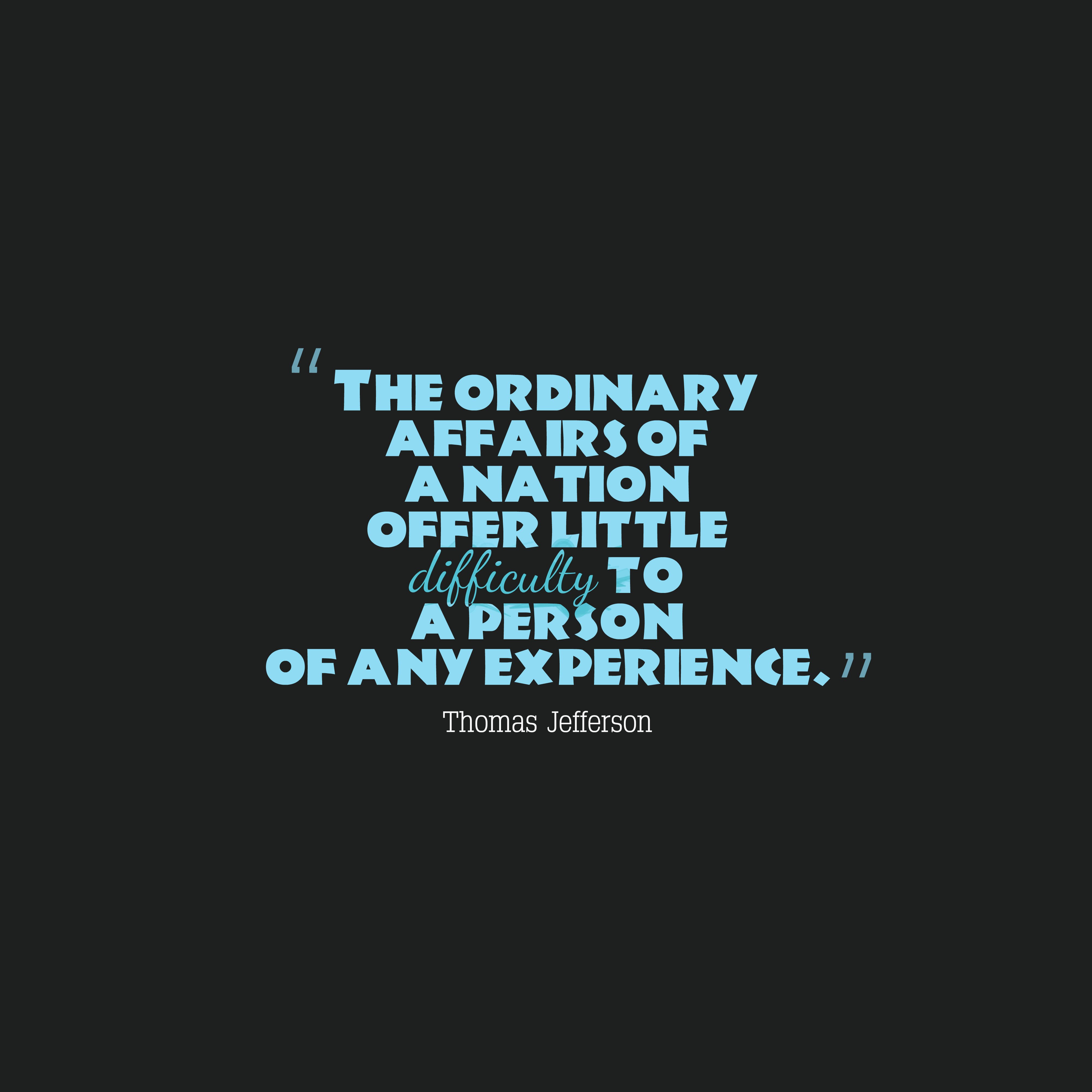 Thomas Jefferson Quote About Experience