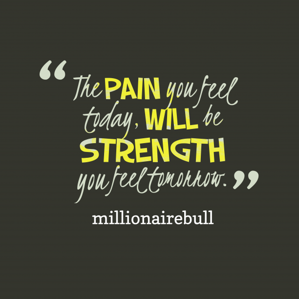 millionairebull quote about pain.