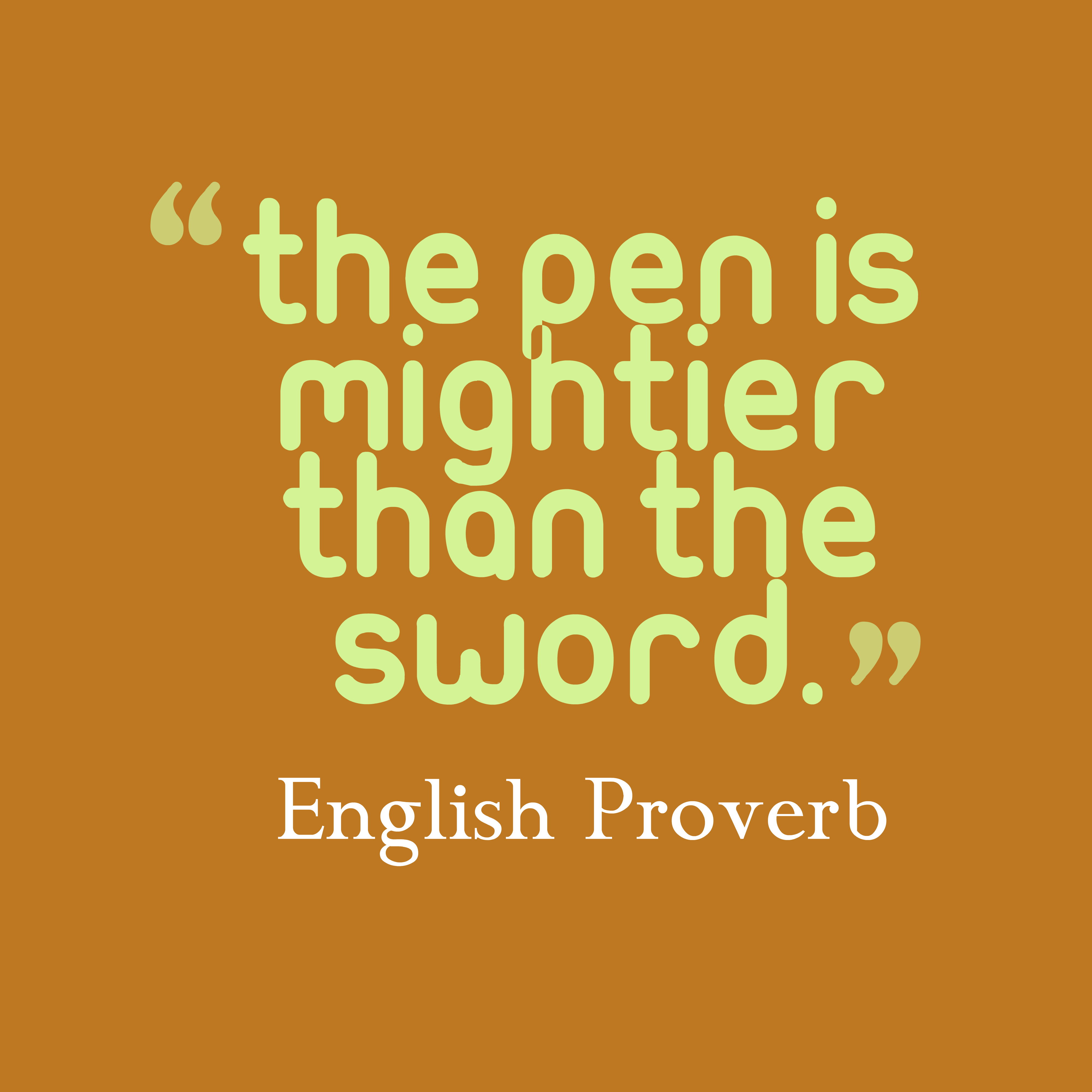essay on pen is not always mightier than the sword The pen is mightier than the sword  a presidential candidate just said that  during a televised debate, but he's clearly playing dumb and.