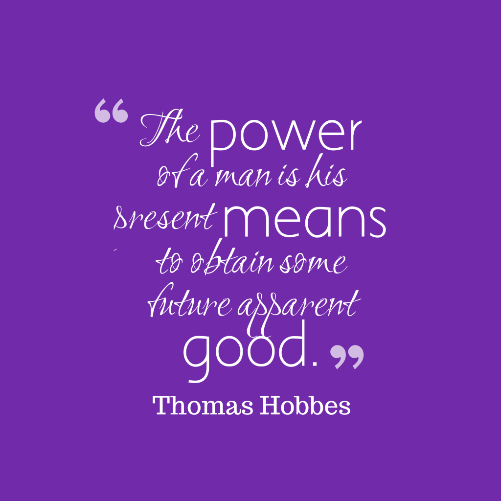 Thomas Hobbes quote about goodness.