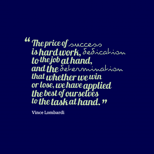 Vince Lombardi quote about dedication.