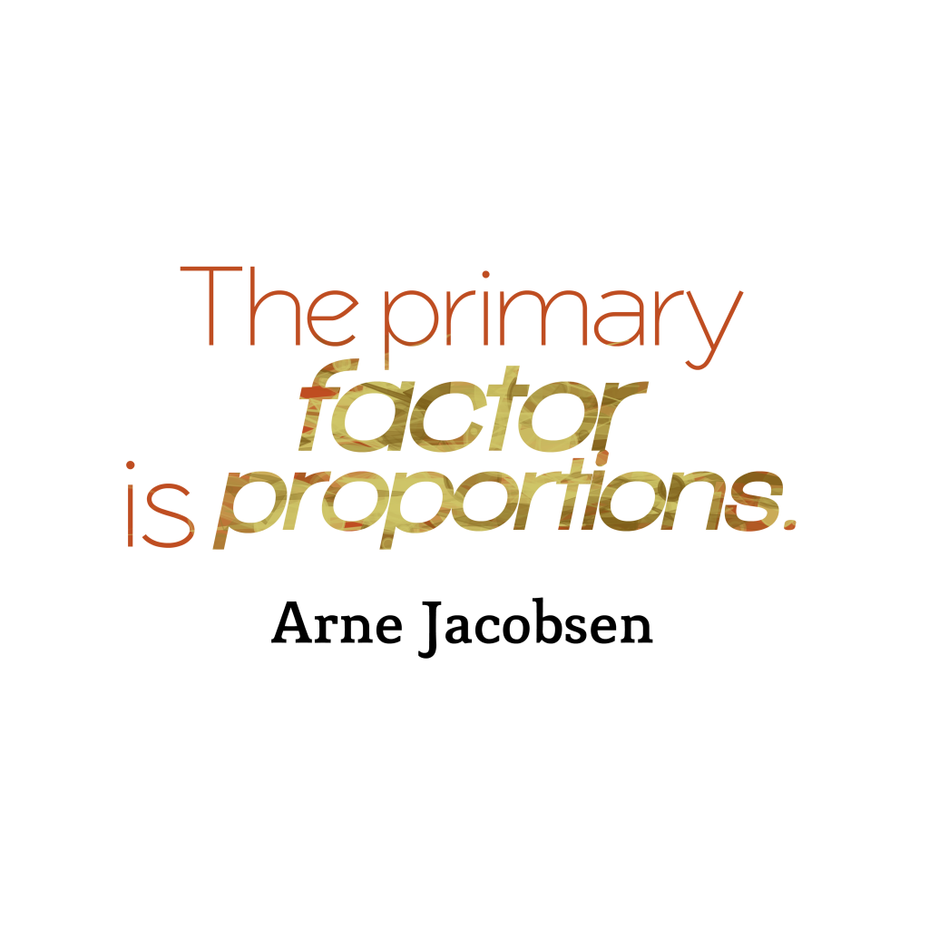 Arne Jacobsen quote about design.