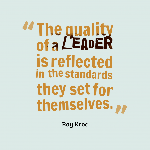 Ray Kroc quote about leadership.